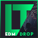 EDM Drop Introduction