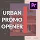 Urban Promo Opener for Premiere Pro - VideoHive Item for Sale