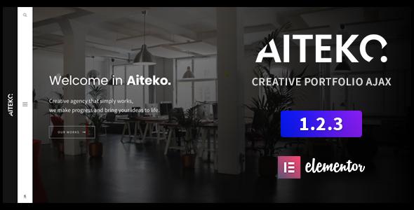 Aiteko - Creative Portfolio Ajax Elementor WordPress Theme