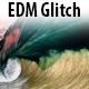EDM Glitch Pack