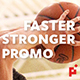 Faster Better Stronger // Dynamic Slideshow - VideoHive Item for Sale