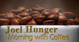 Joel Hunger - Morning With Coffee