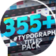 Big Pack of Typography | Atom - VideoHive Item for Sale