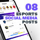 8 eSports Posts for Social Media - GraphicRiver Item for Sale