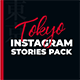 Tokyo - Instagram Stories Pack - VideoHive Item for Sale