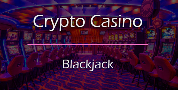 Blackjack Game Add-on for Crypto Casino