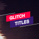 Glitch Titles & Lower Thirds // MOGRT - VideoHive Item for Sale