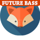 Future Bass Motivation