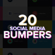 20 Social Media Bumpers - VideoHive Item for Sale