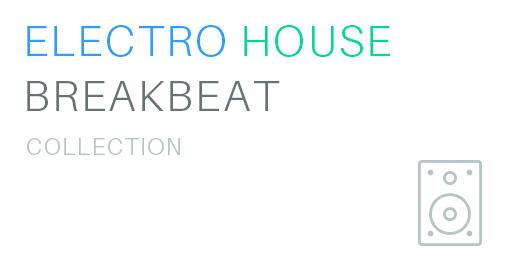 Electro, House, Breakbeat Music