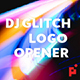 Dj Glitch // Dynamic Logo Opener - VideoHive Item for Sale
