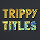 Trippy Titles Mogrt - VideoHive Item for Sale