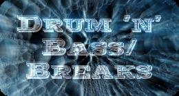 Drum 'n' Bass/Breaks