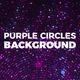 Purple Circles Background - VideoHive Item for Sale