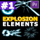 Explosion Elements Pack | Premiere Pro Motion Graphics Template - VideoHive Item for Sale