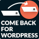 Come Back for WordPress