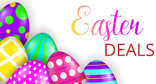 Easter Deals - Until April 30th