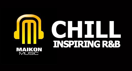 CHILL, INSPIRING R&B