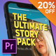 The Ultimate Story Pack - Premiere Pro - VideoHive Item for Sale