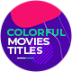 Colorful Movies Titles | Trailer - VideoHive Item for Sale