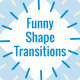 Funny Shape Transitions\AE - VideoHive Item for Sale