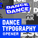 Dance Typography Opener - VideoHive Item for Sale