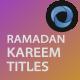 Ramadan Kareem Titles - VideoHive Item for Sale