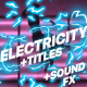 Electricity Elements And Titles | After Effects - VideoHive Item for Sale