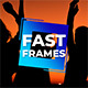 Fast Frames - VideoHive Item for Sale