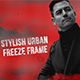 Stylish Urban Freeze Frame - VideoHive Item for Sale