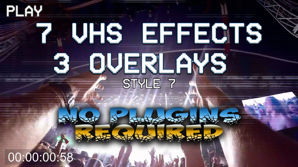 VHS Pack: effects, overlays