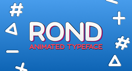 ROND - Animated Typeface