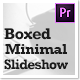 Boxed Minimal Slideshow – Premiere Pro - VideoHive Item for Sale