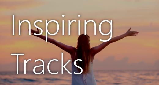 Inspiring Tracks