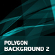 Polygon Backgrounds 2 - VideoHive Item for Sale