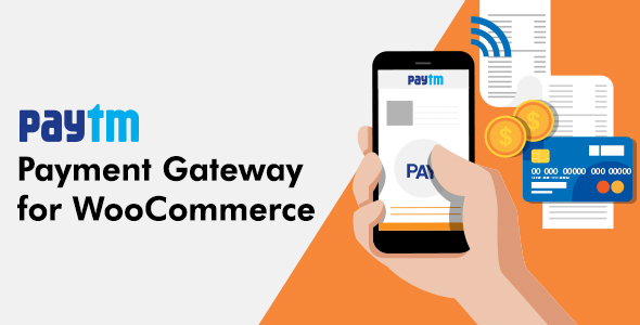 Paytm Payment Gateway for WooCommerce