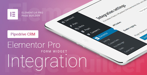Elementor Pro Form Widget - Pipedrive CRM - Integration
