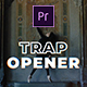 Trap Opener - VideoHive Item for Sale