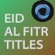Eid AL Fitr Titles - VideoHive Item for Sale