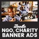 C35 - NGO, Charity Banners HTML5 Ad - GWD & PSD