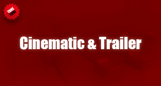 Cinematic & Trailer