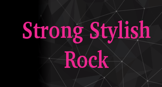 Strong Stylish Rock