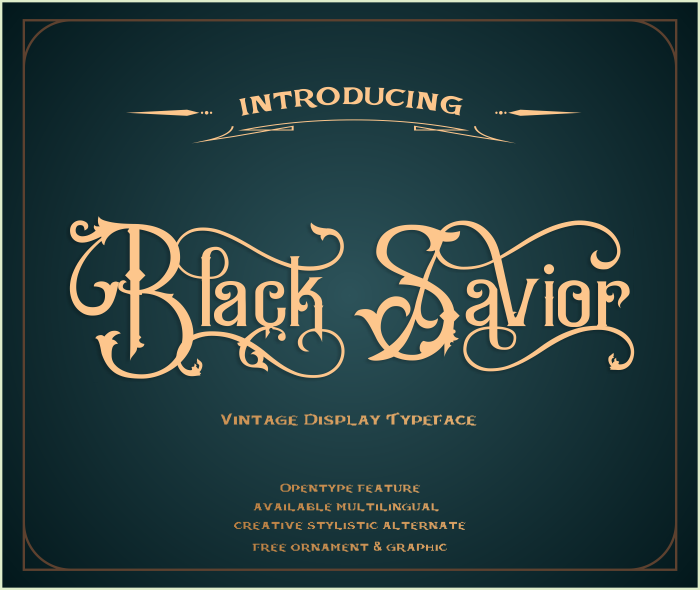 Black Savior - Victorian style Decorative font
