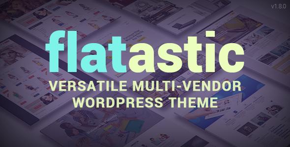 Flatastic - Versatile Multi Vendor WordPress Theme