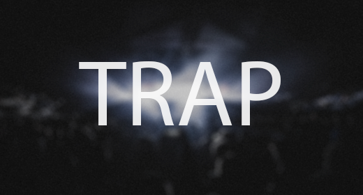 Trap by PillowProductions