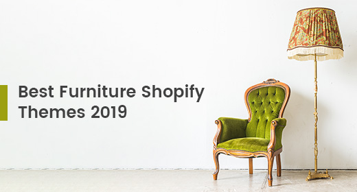 Best Furniture Shopify Themes 2019