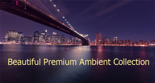 Beautiful Premium Ambient Collection
