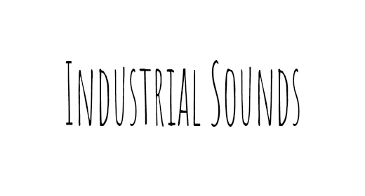 Industrial Sounds