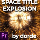 Space Title Explosion (Mogrt) - VideoHive Item for Sale