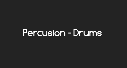 Percussion - Drums